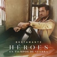 Purchase David Bustamante - Héroes En Tiempos De Guerra