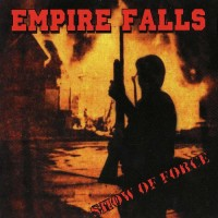 Purchase Empire Falls - Show Of Force