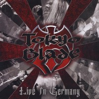 Purchase Tokyo Blade - Live In Germany
