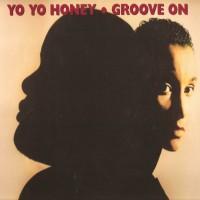 Purchase Yo Yo Honey - Groove On (Vinyl)