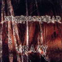 Purchase Mushroomhead - Crazy (CDS)