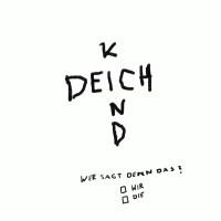 Purchase Deichkind - Wer Sagt Denn Das? (Limited Deluxe Edition) CD1