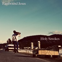 Purchase Eastbound Jesus - Holy Smokes!