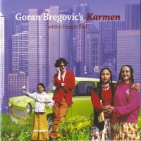 Purchase Goran Bregovic - Karmen (With A Happy End)
