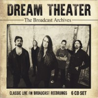 Purchase Dream Theater - The Broadcast Archives - Classic Live Fm Broadcast Recordings CD1