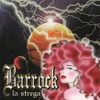 Purchase Barrock - La Strega