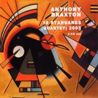 Purchase Anthony Braxton - 19 Standards (Quartet) 2003 CD2