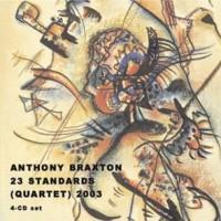 Purchase Anthony Braxton - 23 Standards (Quartet) 2003 CD1