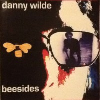 Purchase Danny Wilde - Beesides