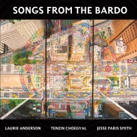 Purchase Laurie Anderson - Songs From The Bardo