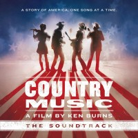 Purchase VA - Country Music - A Film By Ken Burns (The Soundtrack) CD3