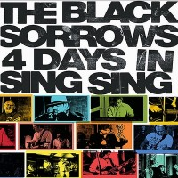 Purchase The Black Sorrows - 4 Days In Sing Sing