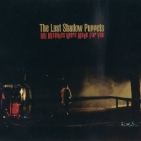 Purchase The Last Shadow Puppets - My Mistakes Were Made For You
