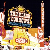 Purchase The Black Sorrows - Roarin' Town