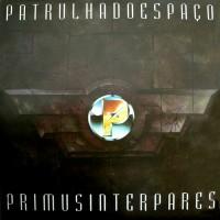 Purchase Patrulha Do Espaço - Primus Inter Pares