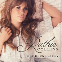 Purchase Ruthie Collins - Get Drunk And Cry