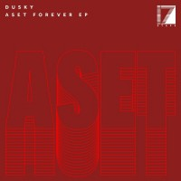 Purchase Dusky - Aset Forever (EP)