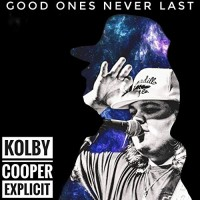 Purchase Kolby Cooper - Good Ones Never Last