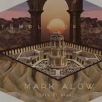 Purchase Mark Alow - Temple Of Time (Hraach Remix) (CDS)