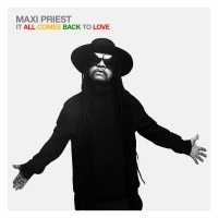 Purchase Maxi Priest - It All Comes Back To Love
