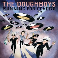 Purchase The Doughboys - Running For Covers