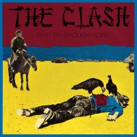 Purchase The Clash - Give 'em Enough Rope (Remastered 2013)