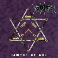 Purchase Mortification - Hammer Of God