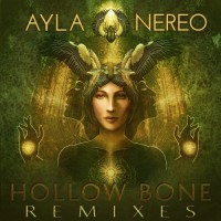 Purchase Ayla Nereo - Hollow Bone Remixes