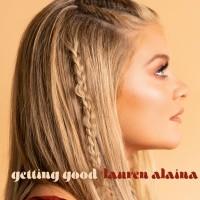Purchase Lauren Alaina - Getting Good (CDS)