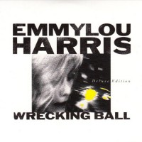 Purchase Emmylou Harris - Wrecking Ball (Deluxe Edition) CD2