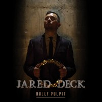 Purchase Jared Deck - Bully Pulpit
