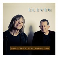 Purchase Mike Stern & Jeff Lorber Fusion - Eleven