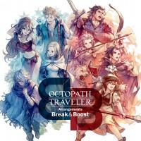 Purchase Yasunori Nishiki - Octopath Traveler Arrangements Break & Boost