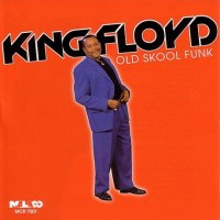 Purchase king floyd - Old Skool Funk