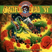 Purchase The Grateful Dead - Dave's Picks Vol. 31 Uptown Theatre, Chicago, Il, 12/3/79 CD1