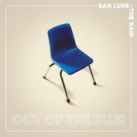 Purchase Dan Luke And The Raid - Out Of The Blue