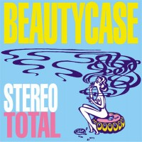 Purchase Stereo Total - Beautycase Remixes (EP)