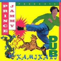 Purchase Prince Jammy - Kamikazi Dub