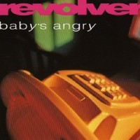 Purchase Revolver - Baby's Angry