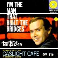 Purchase Tom Paxton - I'm The Man That Built The Bridges (Vinyl)