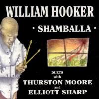 Purchase William Hooker - Shamballa (With Thurston Moore & Elliott Sharp)