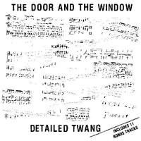 Purchase The Door And The Window - Detailed Twang (Vinyl)