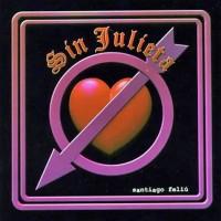 Purchase Santiago Feliú - Sin Julieta
