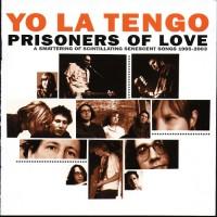 Purchase Yo La Tengo - Prisoners Of Love CD2