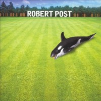Purchase Robert Post - Robert Post CD1