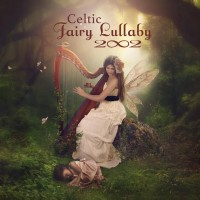 Purchase 2002 - Celtic Fairy Lullaby