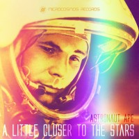Purchase Astronaut Ape - A Little Closer To The Stars