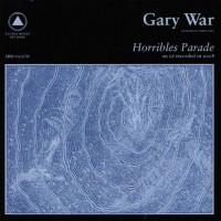 Purchase Gary War - Horribles Parade / Galactic Citizens