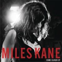 Purchase Miles Kane - Come Closer (VLS)
