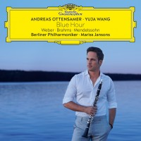 Purchase Andreas Ottensamer - Blue Hour - Weber, Brahms, Mendelssohn